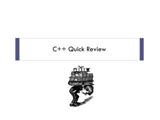 C++ Quick Review