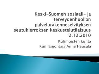 Kuhmoisten kunta Kunnanjohtaja Anne Heusala