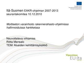 Moitteeton varainhoito ja art 13 (EY 1828/2006) menojen varmentamista koskevat menettelyt