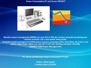 Power Consumption PC and Server PROJECT