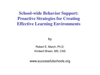 School-wide Behavior Support: Proactive Strategies for Creating  Effective Learning Environments