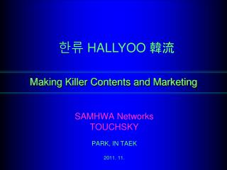 Making Killer Contents and Marketing