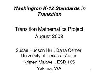Washington K-12 Standards in Transition