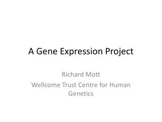 A Gene Expression Project