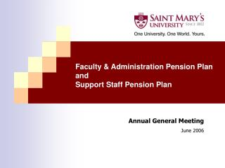 Faculty & Administration Pension Plan and Support Staff Pension Plan