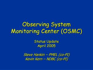 Observing System Monitoring Center (OSMC)