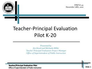 Teacher-Principal Evaluation Pilot K-20