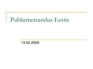 Puhkemetsandus Eestis