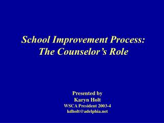 School Improvement Process: The Counselor's Role