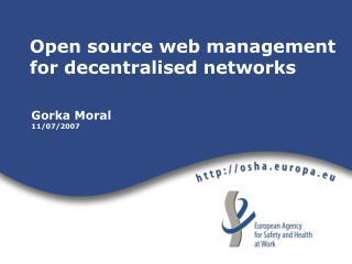 Open source web management for decentralised networks