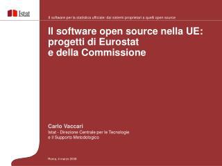 Carlo Vaccari Istat - Direzione Centrale per le Tecnologie  e il Supporto Metodologico
