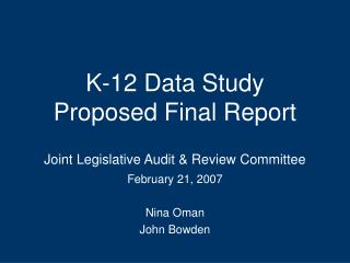 K-12 Data Study Proposed Final Report