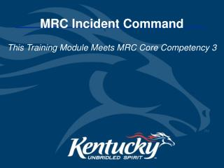 MRC Incident Command