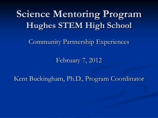 Science Mentoring Program Hughes STEM High School