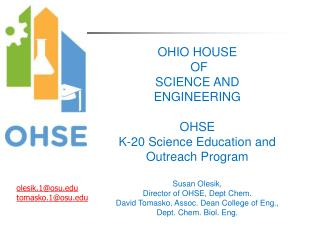 OHIO HOUSE  OF  SCIENCE AND ENGINEERING OHSE K-20 Science Education and Outreach Program