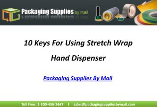 How To Use Stretch Wrap Hand Dispenser For Packaging
