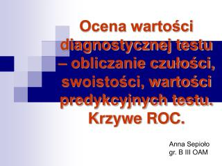 Anna Sepioło gr. B III OAM