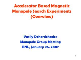 Accelerator Based Magnetic Monopole Search Experiments (Overview)