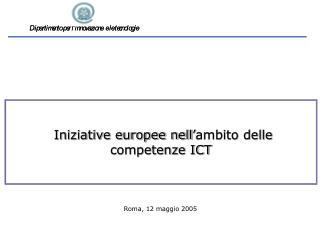 Iniziative europee nell'ambito delle  competenze ICT