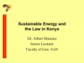 Sustainable Energy and  the Law in Kenya