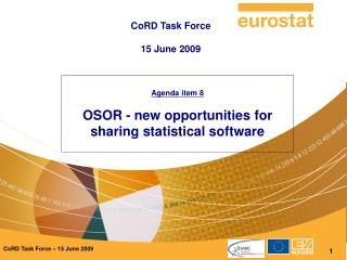 Agenda item 8 OSOR - new opportunities for sharing statistical software