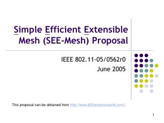 S imple  E fficient  E xtensible Mesh (SEE-Mesh) Proposal