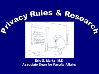 Privacy Rules & Research
