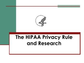 The HIPAA Privacy Rule and Research