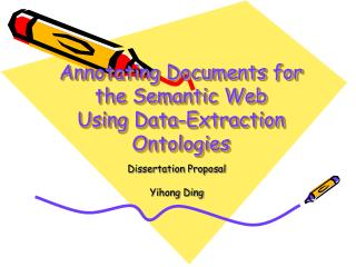 Annotating Documents for the Semantic Web  Using Data-Extraction Ontologies
