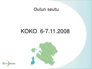 KOKO  6-7.11.2008