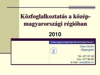 Közfoglalkoztatás a közép-magyarországi régióban