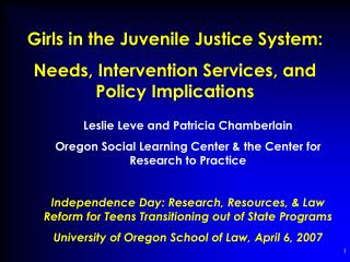 Girls in the Juvenile Justice System: Needs, Intervention Services, and Policy Implications
