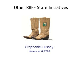 Other RBFF State Initiatives