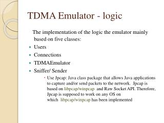 TDMA Emulator - logic
