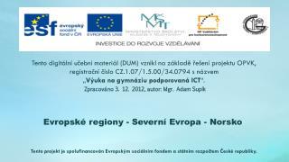 Evropsk� regiony - Severn� Evropa - Norsko