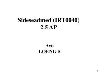 Sideseadmed (IRT0040) 2.5 AP