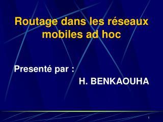 Routage dans les réseaux mobiles ad hoc