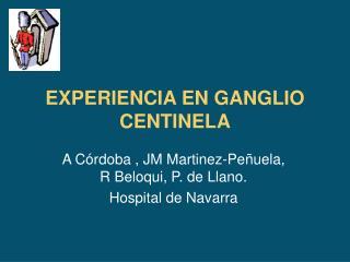 EXPERIENCIA EN GANGLIO CENTINELA