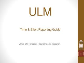 ULM Time & Effort Reporting Guide