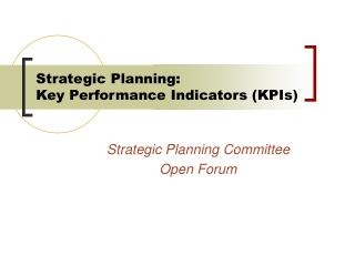 Strategic Planning: Key Performance Indicators (KPIs)