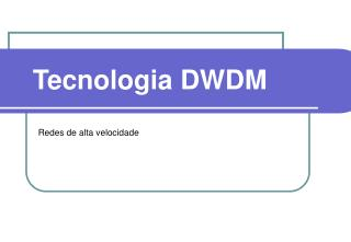 Tecnologia DWDM