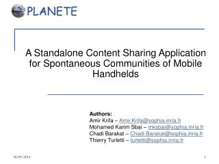 A Standalone Content Sharing Application for Spontaneous Communities of Mobile Handhelds