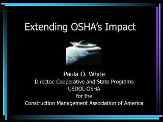Extending OSHA's Impact