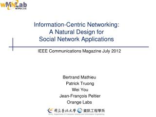 Information-Centric Networking:  A Natural Design for  Social Network Applications