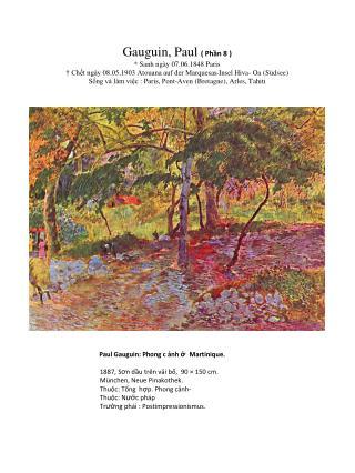 Paul Gauguin: Phong c ảnh  ở   Martinique.     1887, S ơ n dầu trên vải bố,  90 × 150 cm.