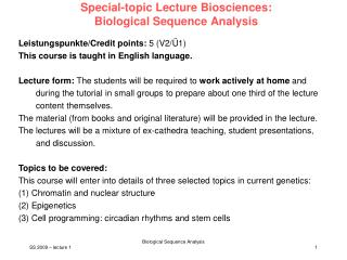 Special-topic Lecture Biosciences:  Biological Sequence Analysis