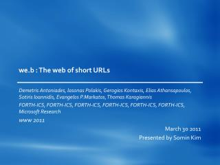 we.b  : The web of short URLs