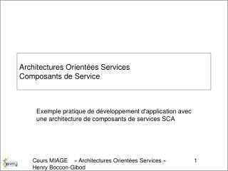 Architectures Orientées Services  Composants de Service