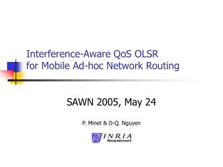 Interference-Aware QoS OLSR for Mobile Ad-hoc Network Routing