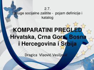 Dragica  Vlaovi ć Vasiljević